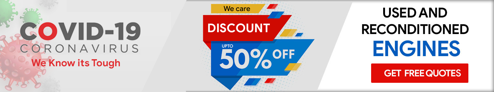 COVID-19 Offers uptp 50% on used & reconditioned engines